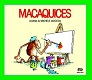 Macaquices
